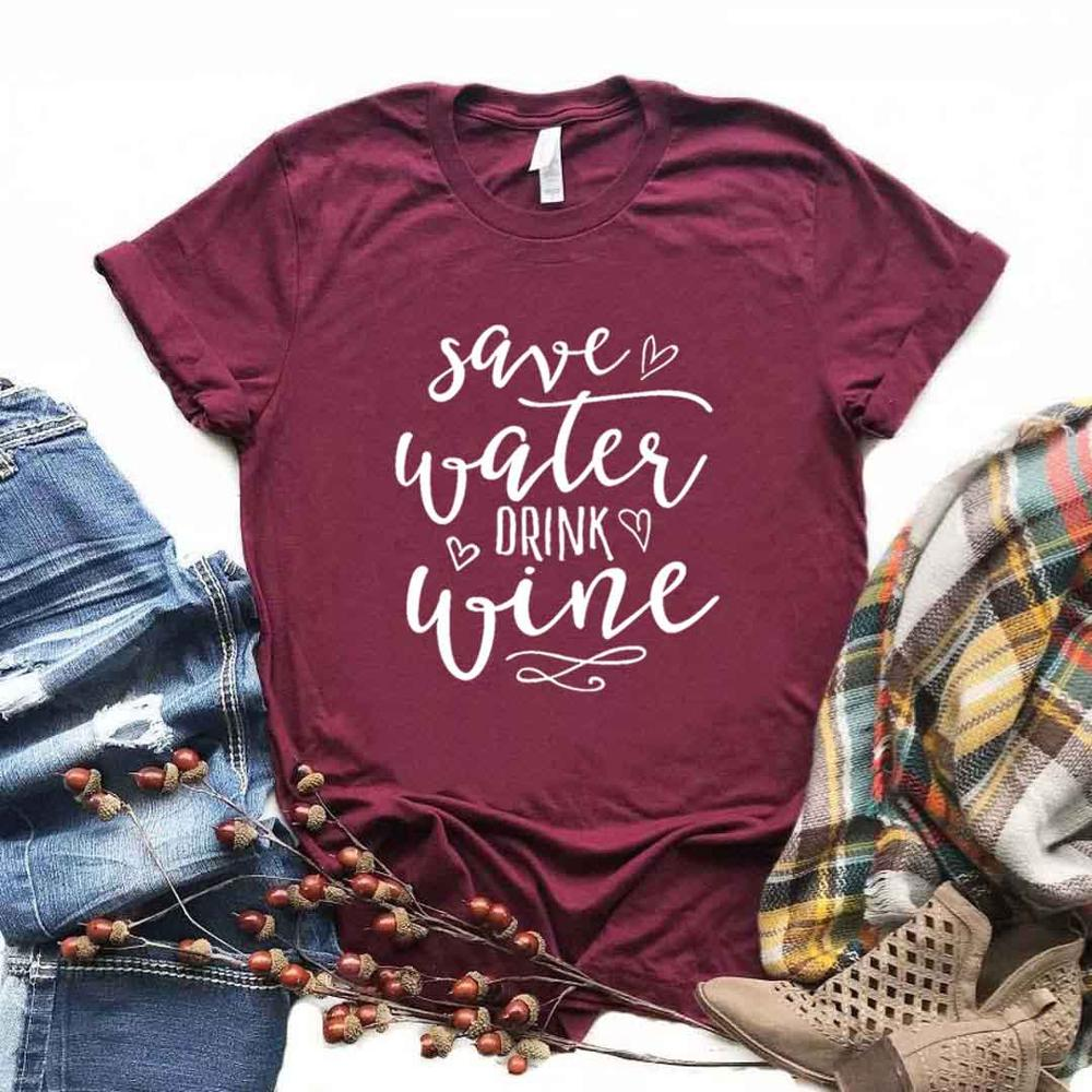 Save Water Drink <font><b>Wine</b></font> Women Tshirts Cotton Casual Funny t <font><b>Shirt</b></font> For Lady Yong Top Tee Hipster 6 Color NA-841 image