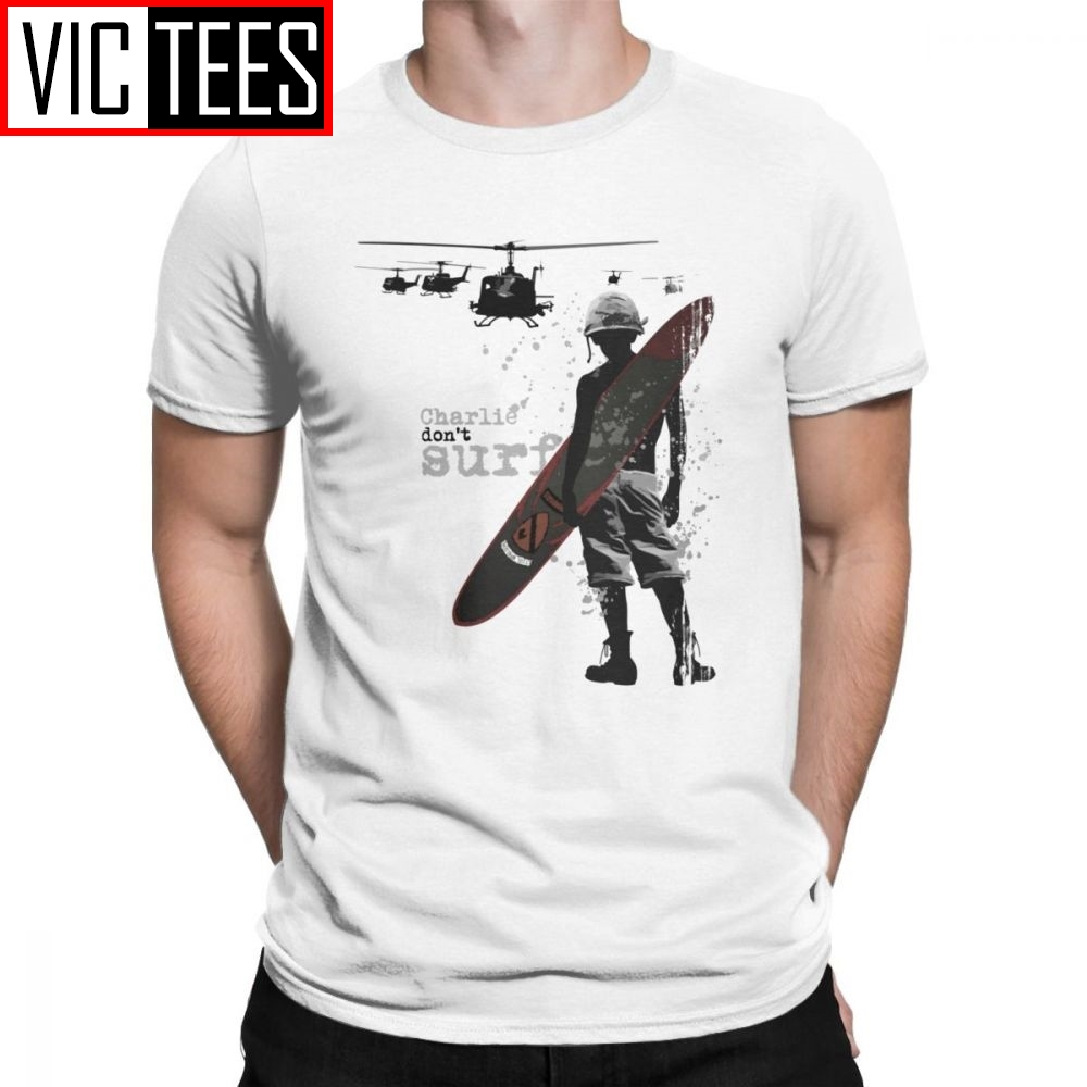 Charlie Don't Surf T Shirt Men's Cotton Funny T-Shirt Kilgore Vietnam War Surfboard Helicopter Grunge Tees Clothing Graphic