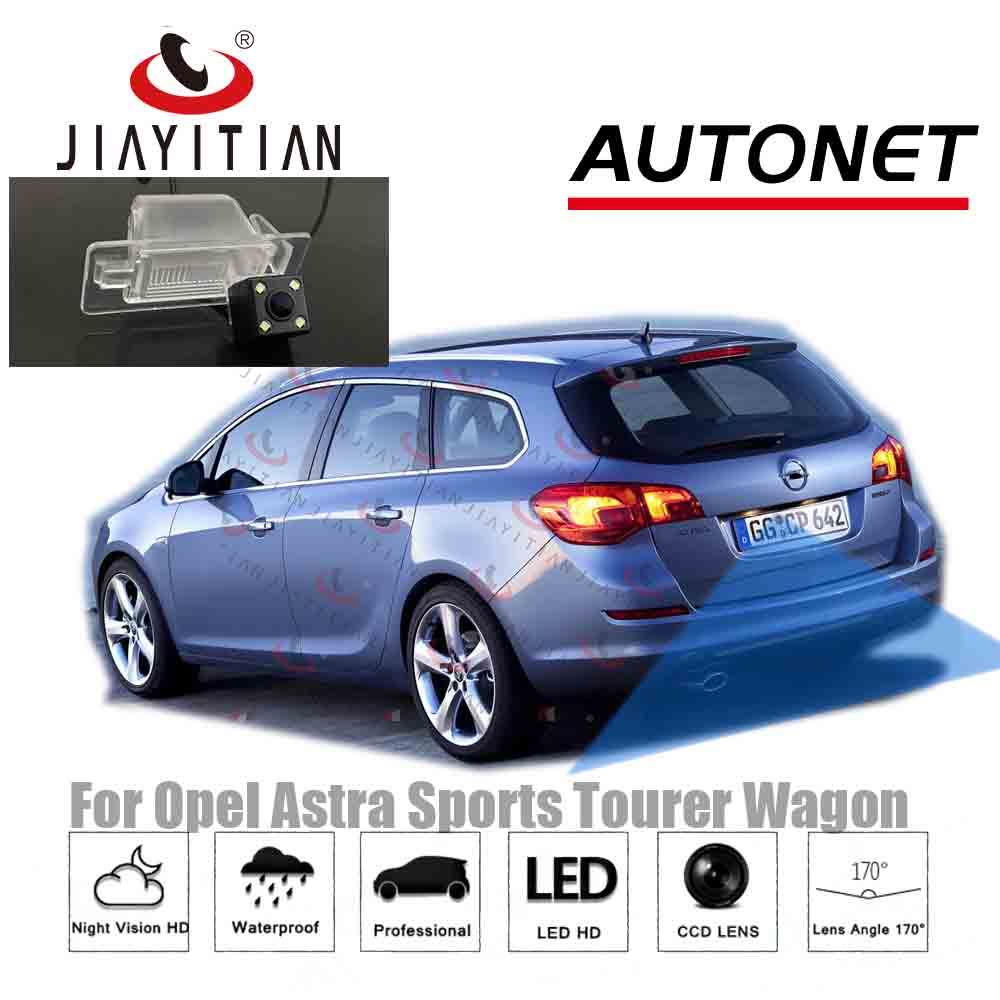 JIAYITIAN Rearview Camera For Opel/Holden Astra J Sports Tourer Wagon 2010 2012 2013 2014~2018 CCD/parking Backup Reverse Camera