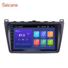 Seicane 2din Android 10,0 4 core 9 zoll Auto Multimedia Player GPS Navigation Für Mazda 6 Rui flügel 2008 2009 2010 2013 2014