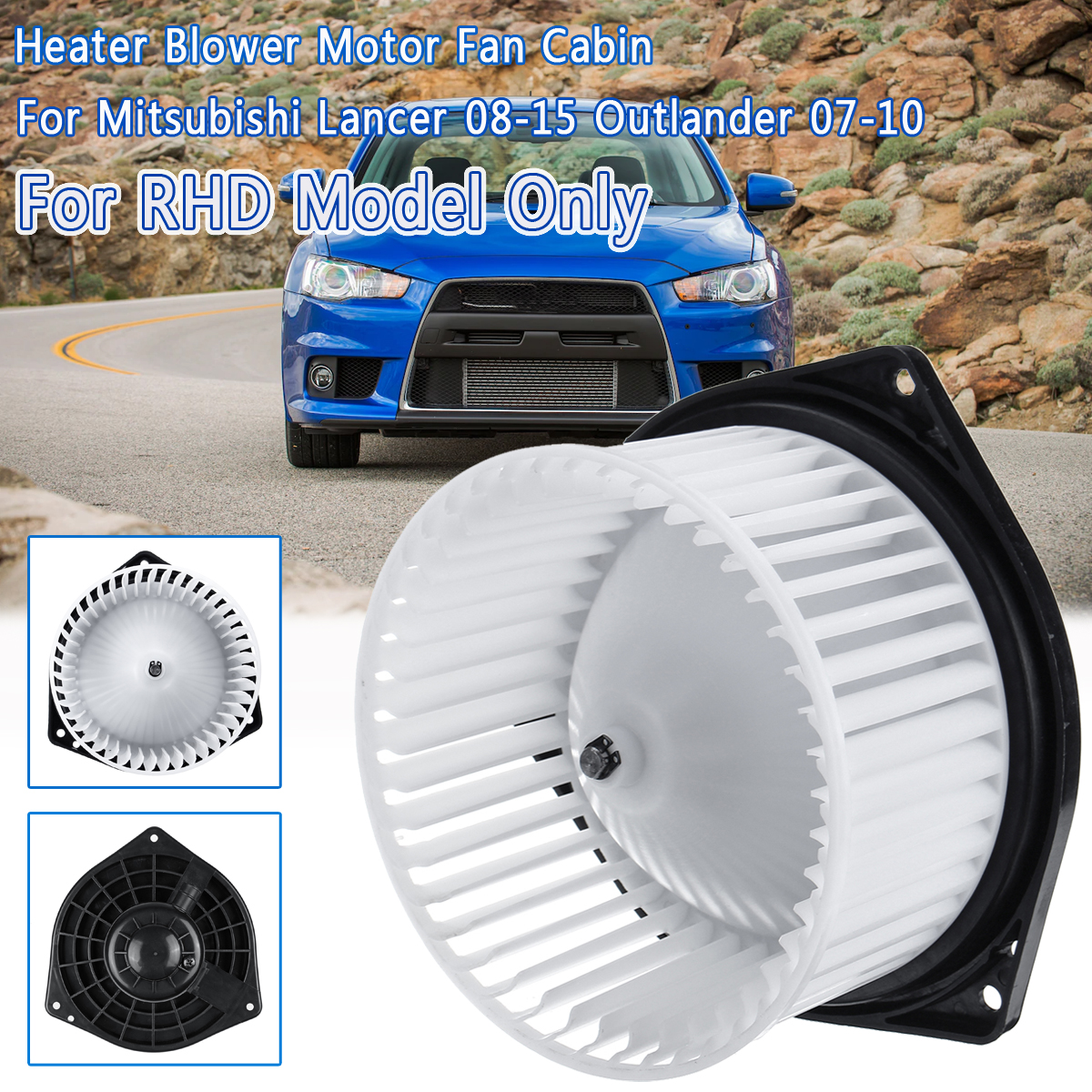 1PCS LHD/RHD Cabina Riscaldatore Ventilatore Ventola Del Motore Per Mitsubishi Lancer 2008-2015 Outlander 2007 2008 2009 2010 #615-50180 700239