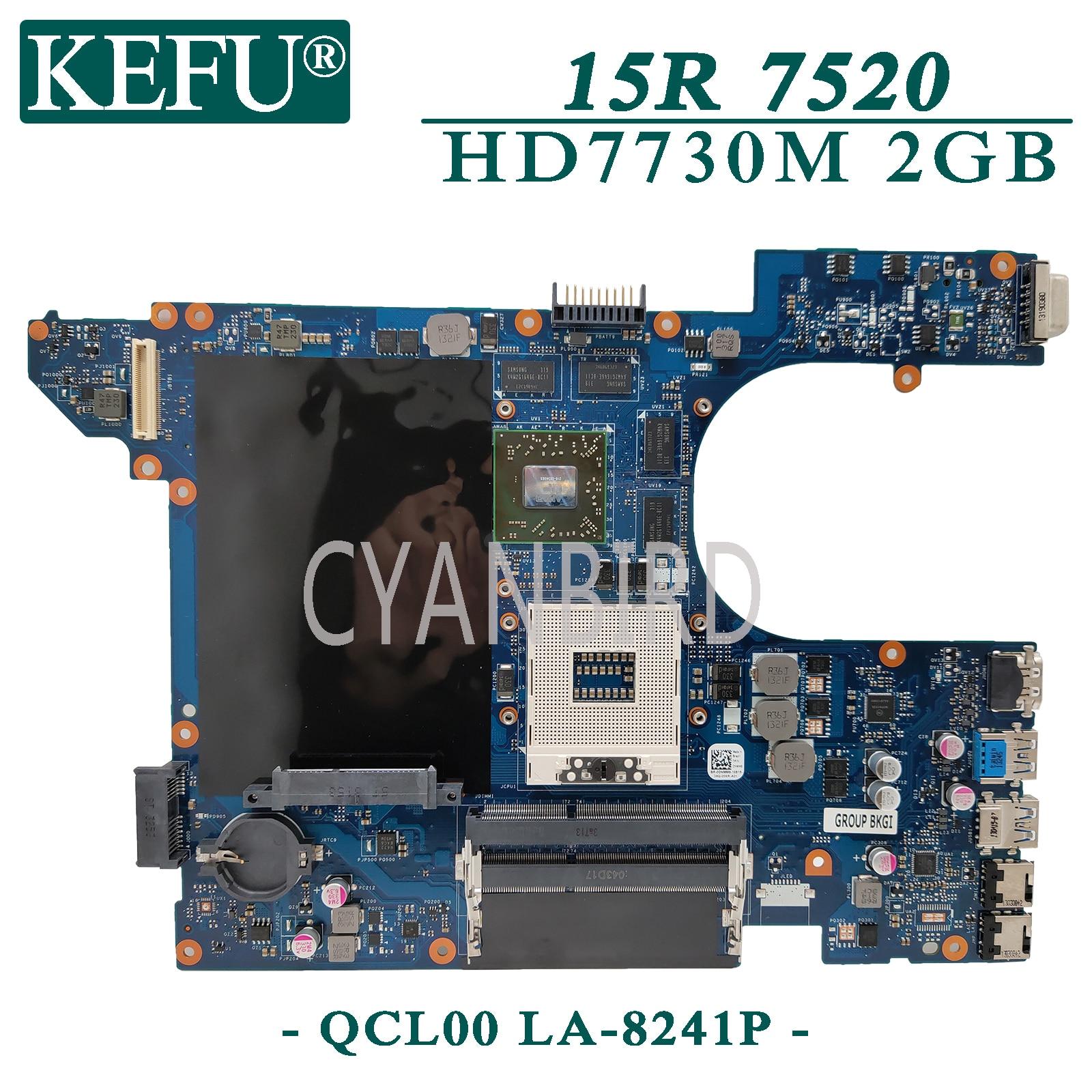 KEFU LA-8241P original mainboard for Dell Inspiron 15R-7520 5520 with HD7730M-2GB Laptop motherboard