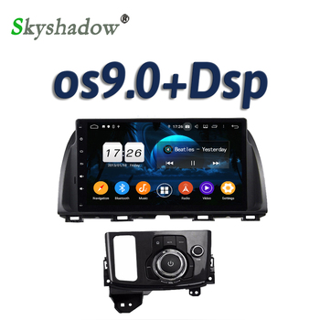 DSP IPS Android 9.0 8Core 4GB+32GB Car DVD Player GPS Map RDS Radio WIFI Bluetooth 5.0 For Mazda ATENZA CX-5 CX5 2012-2015