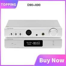 TOPPING – amplificateur de casque entièrement équilibré D90 + Topping A90, préamplificateur XLR pour casque d'écoute bluetooth