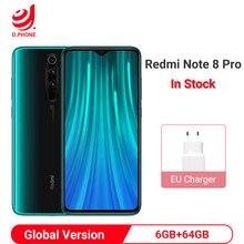 Global Version Xiaomi Redmi Note 8 Pro 6GB 64GB Smartphone 64MP Quad Camera MTK Helio G90T Mobile Phone 4500mAh NFC