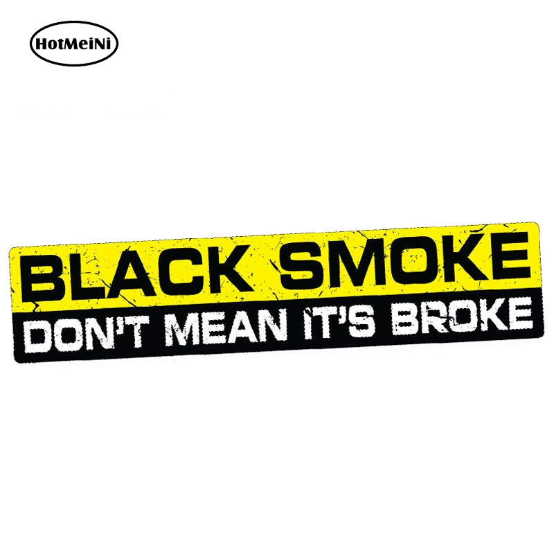 HotMeiNi 15cm x 3cm Car Stickers BLACK SMOKE NOT BROKE Decal Sticker Vinyl Funny Bumper JDM 4X4 SUV 4WD Waterproof Car Styling