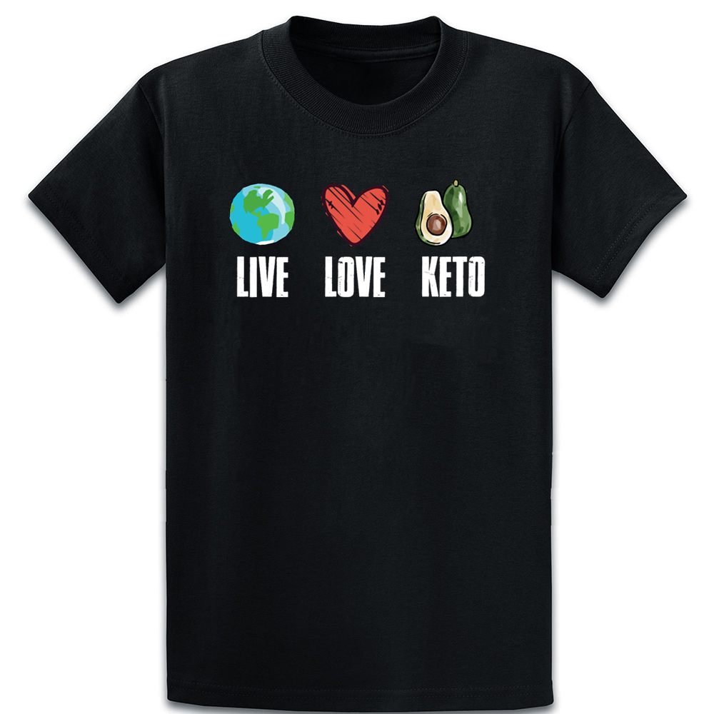 Live Love Keto T Shirt Tee Shirt Streetwear Interesting S-XXXXXL Spring Autumn New Style Customize Normal Shirt