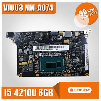 VIUU3 NM-A074 YOGA 2 Motherboard SR1EF I5-4210U 8GB for Lenovo YOGA 2 PRO Laptop Motherboard  100% test intact FRU:5B20G38202