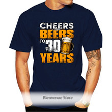 Cheers And Beers To 30 Years T Shirt 30th Birthday Tee Beer Lover T-shirt Funny Cool Casual Pride T Shirt Men Unisex Fashion
