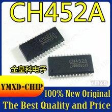 5 шт./лот новый оригинальный CH452 CH452A SOP28 цифровой дисплей трубки драйвер мыши и клавиатуры сканирования чип управления в наличии