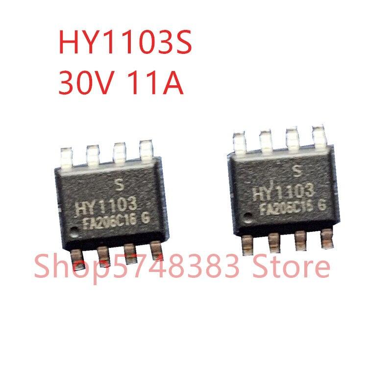 10PCS/LOT 100% New Original HY1103S HY1103 30V 11A HY1106S HY1106 60V 11A SOP-8 MOS Tube
