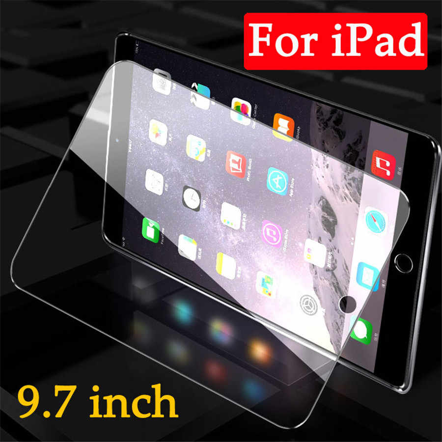 Ipad9.7 protective glass for apple ipad 9.7 inch screen protector 2017 2018 5 6 generation pro air 1 2 5th 6th 5gen 6gen film