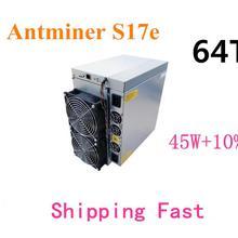 AntMiner S17e 64-й/С БП BTC BCH Майнер лучше S9 S15 T17 S17 Pro WhatsMiner M3 M21S M20S Ebit E9i+ E10 Innosilicon T2T