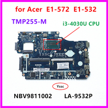 E1-572 LA-9532P Laptop for Acer E1-572/E1-532/Tmp255 NBV9811002 with I3-4030u-Cpu I3-4030u-Cpu