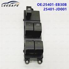Передние левый и правый электрический главный выключатель стеклоподъемников для Ниссан Навара и D40 Кашкай Патфайндер 04-16 25401-EB30B 25401-JD001