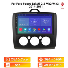 Android 10 2Din GPS Multimedia Player Car Radio for Ford Focus EXI MT 2 3 Mk2 Mk3 2004 2005 2006 2007 2008 -2011 Wifi 4g SWC USB