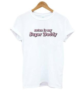 Satan Is My Sugar Daddy Print Women Tshirt Cotton Casual Funny T Shirt For Lady Yong Girl Top Tee Drop Ship S-187