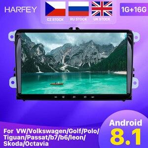 Harfey Android 8.1 2Din For VW/Volkswagen/Golf/Polo/Tiguan/Passat/b7/b6/leon/Skoda/Octavia car Radio GPS Car Multimedia player(China)