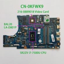 """עבור Dell Inspiron 15 5567 15.6 """"KFWK9 CN 0KFWK9 BAL20 LA D801P REV:1.0(A00) i7 7500U DDR4 מחשב נייד האם Mainboard נבדק"""