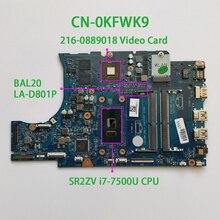 "Para Dell Inspiron 15 5567 15.6 ""KFWK9 CN 0KFWK9 BAL20 LA D801P REV:1.0(A00) i7 7500U DDR4 Laptop Motherboard Mainboard Testado"