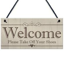 2020 witamy proszę zdjąć buty wiszące tablica znak dom ganek wystrój prezent tanie tanio DesertCreations CN (pochodzenie) Europa Rectangle Other