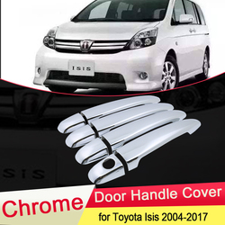 for Toyota Isis 2004~2017 Chrome Door Handle Cover Exterior Trim Catch Car Set Cap Stickers Accessories 2005 2006 2007 2008 2009