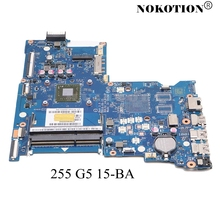 NOKOTION 854962 601 854962 001 Laptop Motherboard para HP 255 G5 15 BA BDL51 LA D711P 858589 601 858589 001 placa Principal