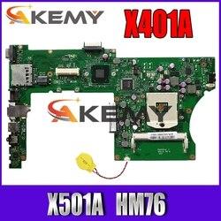 X401A HM70 para ASUS X301A X401A X501A placa base original X401A SLJ8E HM76 apoyo I3 I5 CPU prueba original
