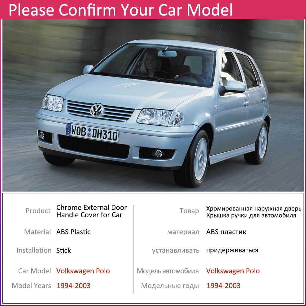 Pour Volkswagen VW POLO MK3 6N 6N2 1994 ~ 2003 Chrome poignée de porte couverture voiture accessoires autocollants garniture ensemble 1995 1996 1997 2000 2002