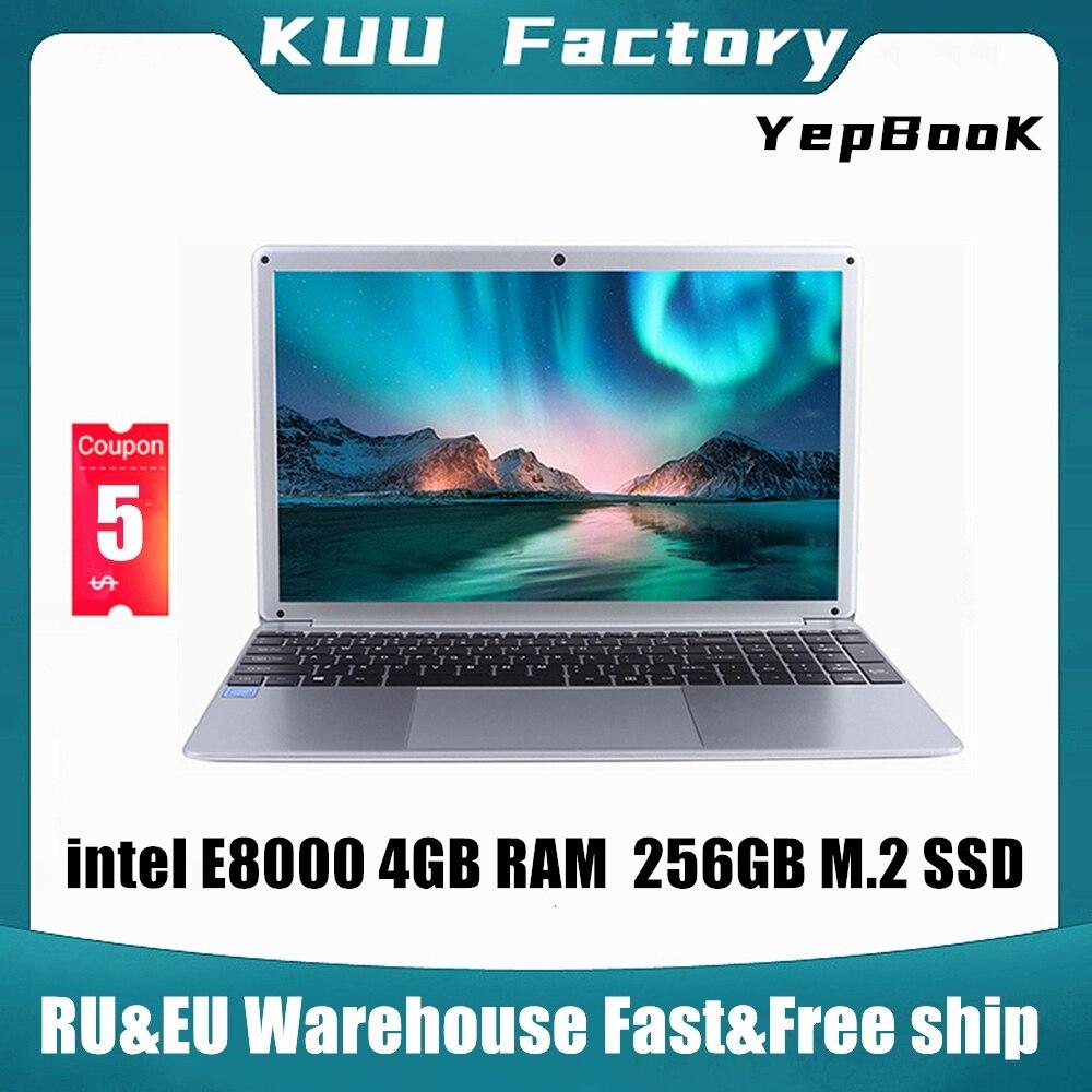 KUU YEPBOOK Laptop 15.6 Inch IPS Screen For Intel E8000 Quad Core 256GB M.2 SSD Netbook HDMI WiFi Bluetooth for office study(China)