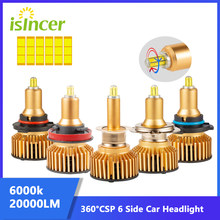iSincer LED H7 6 Side CSP 360 degrees Car Headlight 90W 20000LM H1 H11 H8 H9 9005 9006 6000K LED Lights for Auto Headlamp