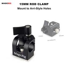 MAGICRIG pojedynczy otwór 15mm zacisk pręta z uchwytem ARRI do uchwytu kamery/klatka operatorska/płyta serowa