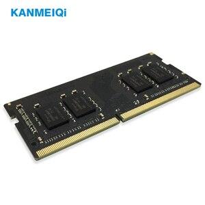 Image 3 - KANMEIQi ddr4 4GB ram 8GB 2133MHz 2400 MHz/2666 MHz 16gb sodimm זיכרון נייד תואם memoria מחברת 260pin 1.2v חדש
