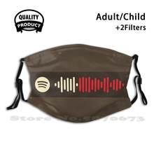 Attends-Moi (Reprise) Spotify Code Anti-Poussière Filtre Hommes Femmes Enfants Fille Garçon Ados Bouche Masques Hadestown Reeve Carney Eva