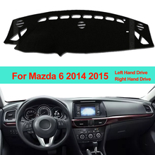 Wnętrze deska rozdzielcza samochodu pokrywa mata na deskę rozdzielczą dywan poduszka dla Mazda 6 2014 2015 parasol przeciwsłoneczny mata na deskę rozdzielczą DashMat LHD RHD Car Styling tanie tanio ZJZKZR Włókien syntetycznych For Mazda 6 2014 2015