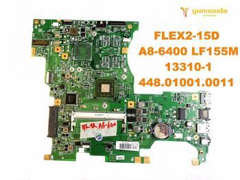 Original for Lenovo FLEX2-15D laptop  motherboard  FLEX2-15D  A8-6400 LF155M  13310-1  448.01001.0011  tested good free shipping