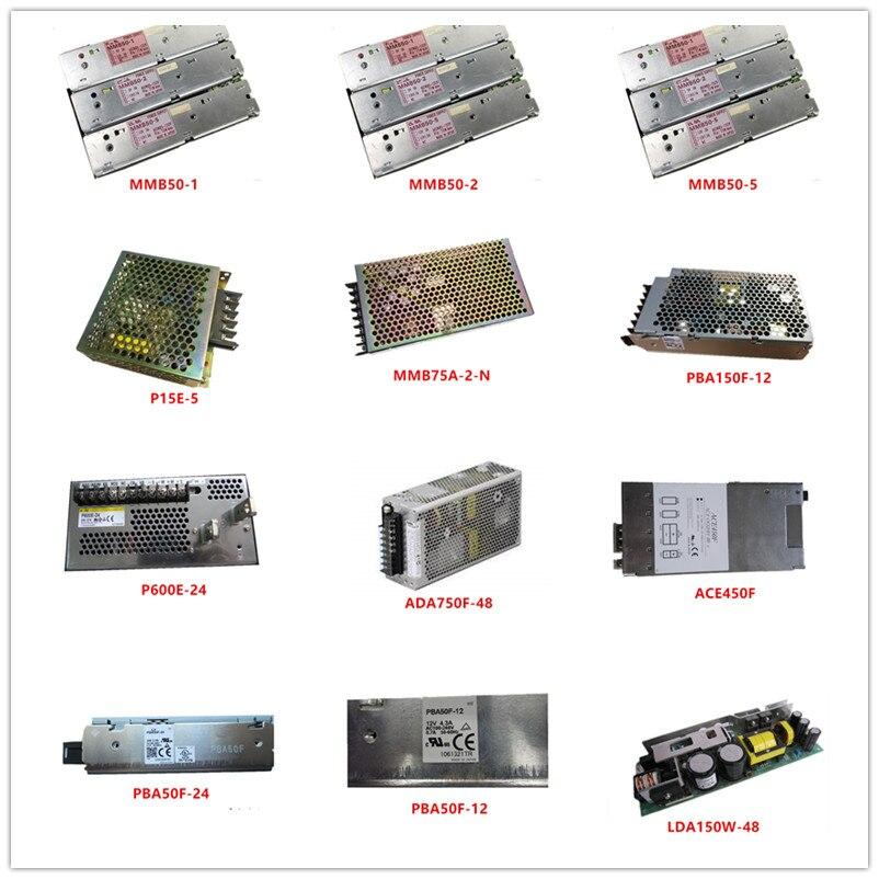 Used MMB50-1|MMB50-2| MMB50-5|P15E-5| MMB75A-2-N| PBA150F-12| P600E-24| ADA750F-48| ACE450F| PBA50F-24| PBA50F-12| LDA150W-48|