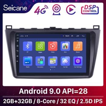 Seicane Android 9.0 2DIN Car Head Unit Radio Audio GPS Multimedia Player For Mazda 6 Rui wing 2008 2009 2010 2011 2012 2013 2014 9 inch android 8 1 car radio for mazda 3 2009 2010 2011 2012 with gps wifi