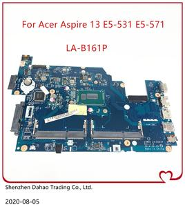 For Acer Aspire E5-571G E5-531 E5-571 Z5WAH Laptop motherboard NBML911001 NB.ML911.001 LA-B161P Mainboard WITH 2957U Test OK
