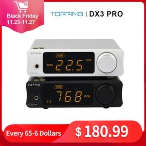 Image 1 - TOPPING DX3 Pro v2 LDAC HIFI USB DAC Bluetooth 5.0 wyjście słuchawkowe dekoder dźwięku XMOS XU208 AK4493 OPA1612 DAC DSD512 optyczny