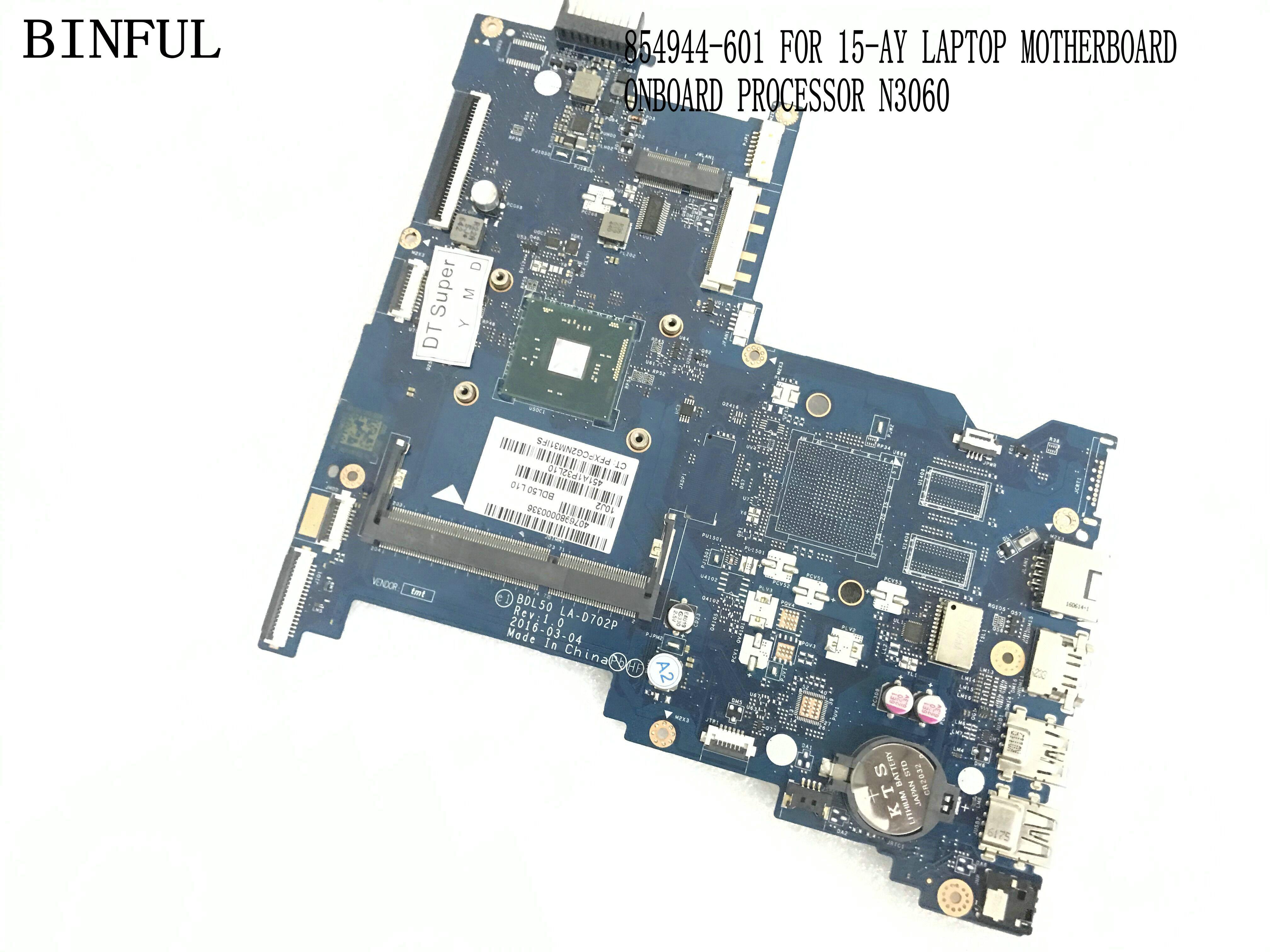 BiNFUL STOCK NEW 854944-601 BLD50 LA-D702P LAPTOP MOTHERBOARD FOR HP 15-AY / 15-AU NOTEBOOK MAINBOARD ONBOARD N3060 PROCESSOR