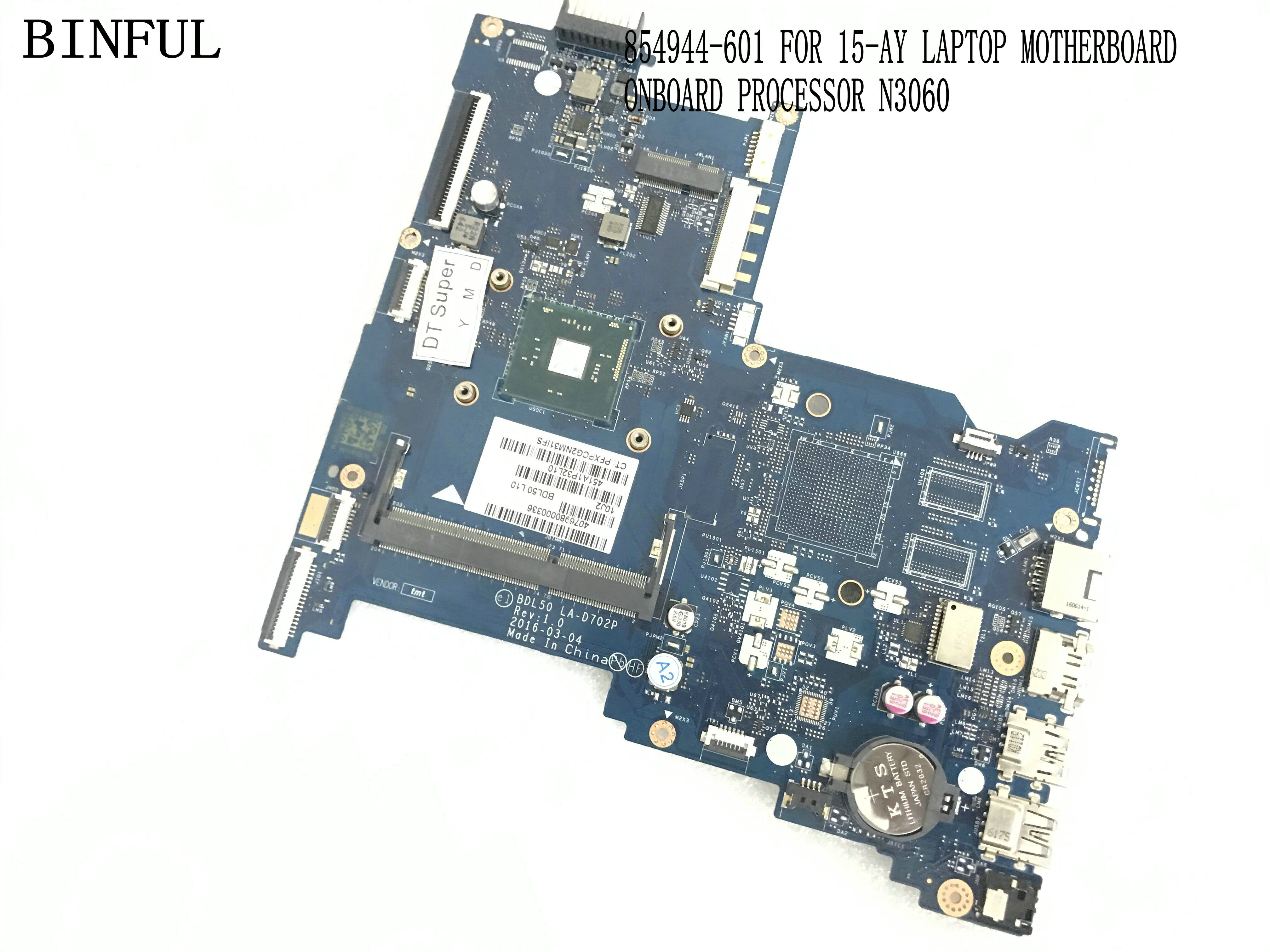 BiNFUL STOCK NEW 854944 601 BLD50 LA D702P LAPTOP MOTHERBOARD FOR HP 15 AY NOTEBOOK MAINBOARD ONBOARD N3060 PROCESSOR-in Motherboards from Computer & Office    1