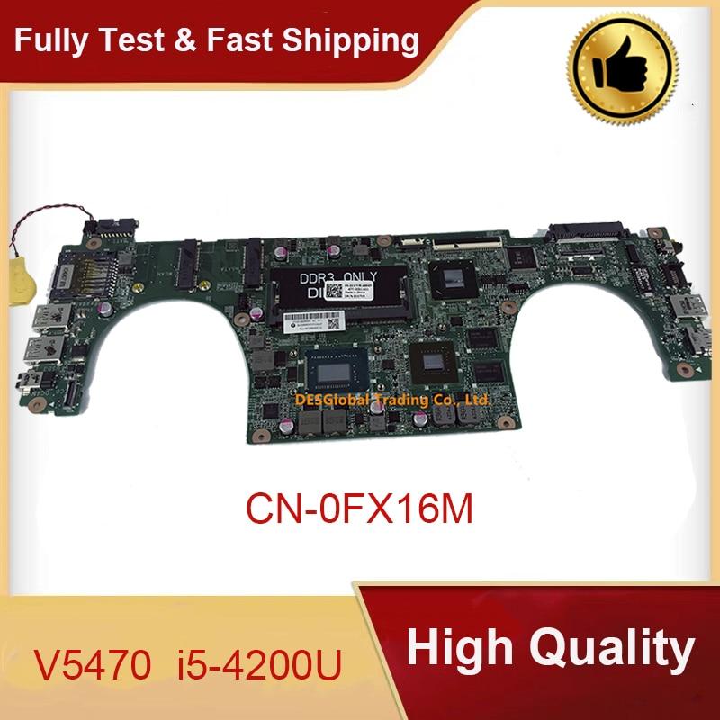 Mainboard FX16M 0FX16M CN-0FX16M DAJW8CMB8E1 for Dell Vostro 5470 V5470 Laptop Motherboard SR170 I5-4200U Working Perfectly