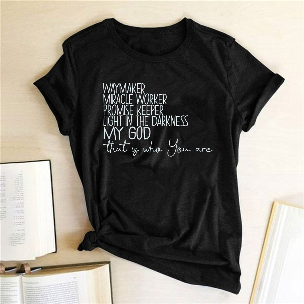 Way Maker Print Women T-<font><b>shirt</b></font> Miracle Worker Promise Keeper Light In The Darkness My <font><b>God</b></font> Christian Tshirt Women Tee <font><b>Shirt</b></font> Femme image