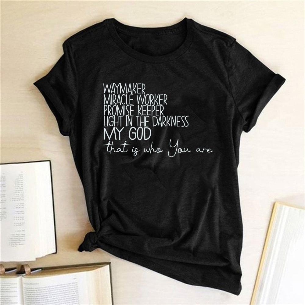 Way Maker Print Women T-shirt Miracle Worker Promise Keeper Light In The Darkness My God Christian Tshirt Women Tee Shirt Femme