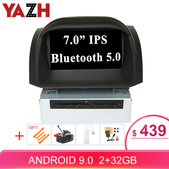 YAZH Android 9.0 head unit For Ford Fiesta 2013 2014 2015 2016  car stereo multimedia Bluetooth 5.0 wifi radio mirror link SWC