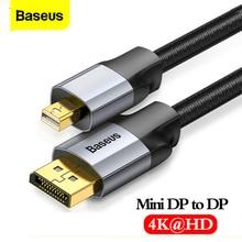 Baseus Mini DP DP 케이블 4K 남성 남성 코드 DisplayPort 미니 디스플레이 포트 케이블 어댑터 PC HDTV Viedo 디지털 케이블