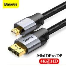 Baseus Mini DP DP кабель 4K папа папа шнур порт дисплея мини дисплей порт кабель адаптер для ПК HDTV Viedo цифровой кабель