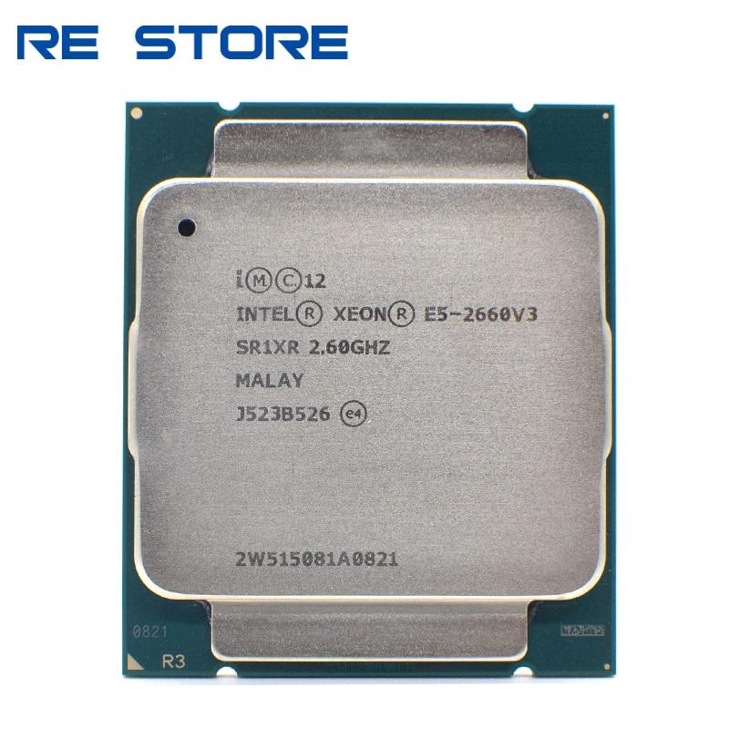 Б/у Intel Ксеон E5 2660 V3 процессор SR1XR 2,6 ГГц 10-ядерный 105 Вт Разъем LGA 2011-3 Процессор E5 2660V3