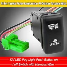 12v led luz de nevoeiro botão de ligar/desligar interruptor com chicote de fios apto para toyota prado landcruiser fj cruiser tacoma hilux csv